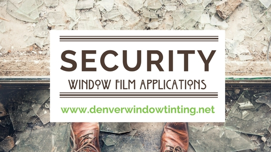 Why Madico Security Window Film Is The Best Choice For Your Denver storefront
