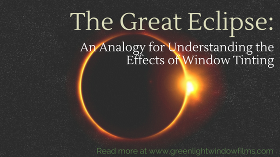 "What The ""Great Eclipse"" Tell Us About Window Film On Our Homes"