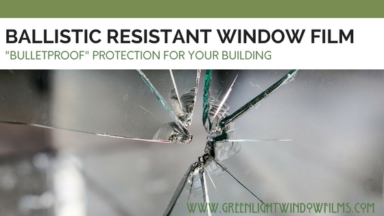 How Ballistic Resistant / Bullet Proof Film Can Protect Your Salt Lake City Building