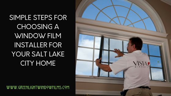 How to Choose The Right Window Tinting Contractor in Salt Lake City
