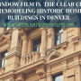 Why Window Film Is The Clear Choice For Denver Historical Restorations