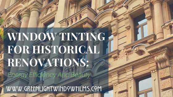 Window Tinting Lets You Renovate But Keep Beautiful Historical Windows Intact