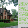 Keep The Character Of Your Historical Windows With Window Film