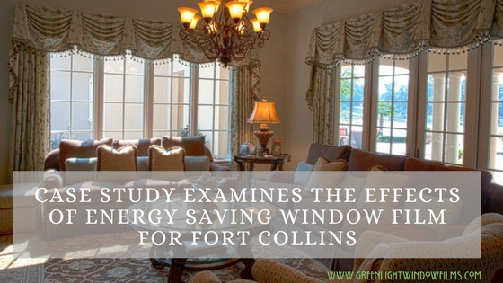 Case Study Examines the Effects of Energy Saving Window Film for Fort Collins