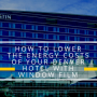 How to Lower the Energy Costs of Your Denver Hotel With Window Film