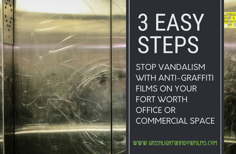 Stop Vandalism With Anti-Graffiti Films AND Save Yourself Money!