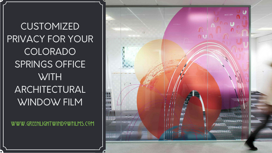 Architectural Window Film For Your Colorado Springs Office