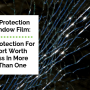 Impact Protection Window Film:  Strong Protection For Your Fort Worth Business
