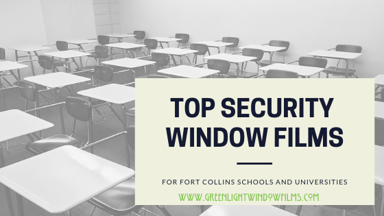 The Best Bomb Blast And Ballistics Resistant Films To Keep Fort Collins Schools Safe