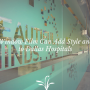 3 Ways Window Film Can Add Style and Beauty to Dallas Hospitals