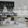 How to Create a Modern Office with 3M Window Tint in Fort Worth