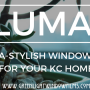 3 Reasons Why Llumar Window Film Makes Sense For Kansas City Homes