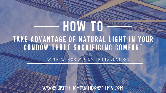 How to Take Advantage of Natural Light without Sacrificing Comfort in Fort Collins and Condos