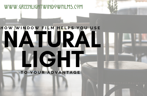 How To Use Natural Light To Your Advantage In Your Kansas City Home with Window Film