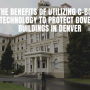 The Benefits of Utilizing C-Bond Nanotechnology to Protect Government Buildings in Denver