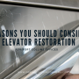 Reasons You Should Consider Elevator Restoration for Fort Collins Offices
