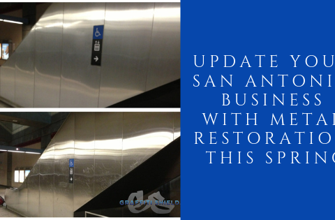 Update Your San Antonio Business with Metal Restoration This Spring