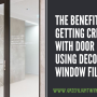 Get Creative with Door Logos using Decorative Window Film On Your Fort Worth Business