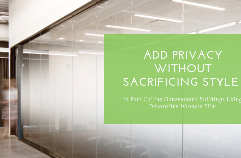 Add Privacy without Sacrificing Style to  Fort Collins Government Buildings Using Decorative Window Film