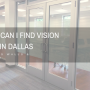 Where Can I Find Vision Strips in Dallas for Glass Walls & Windows?