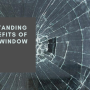 Understanding the Benefits of Safety Window Film