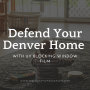 Defend Your Denver Home with UV Blocking Window Film