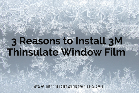 3 Reasons to Install 3M Thinsulate Window Film In Colorado Springs Homes