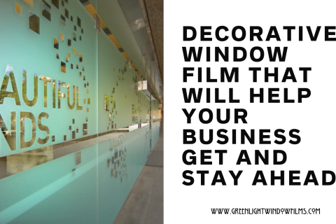 Decorative Window To Help Your Denver Business Get and Stay Ahead