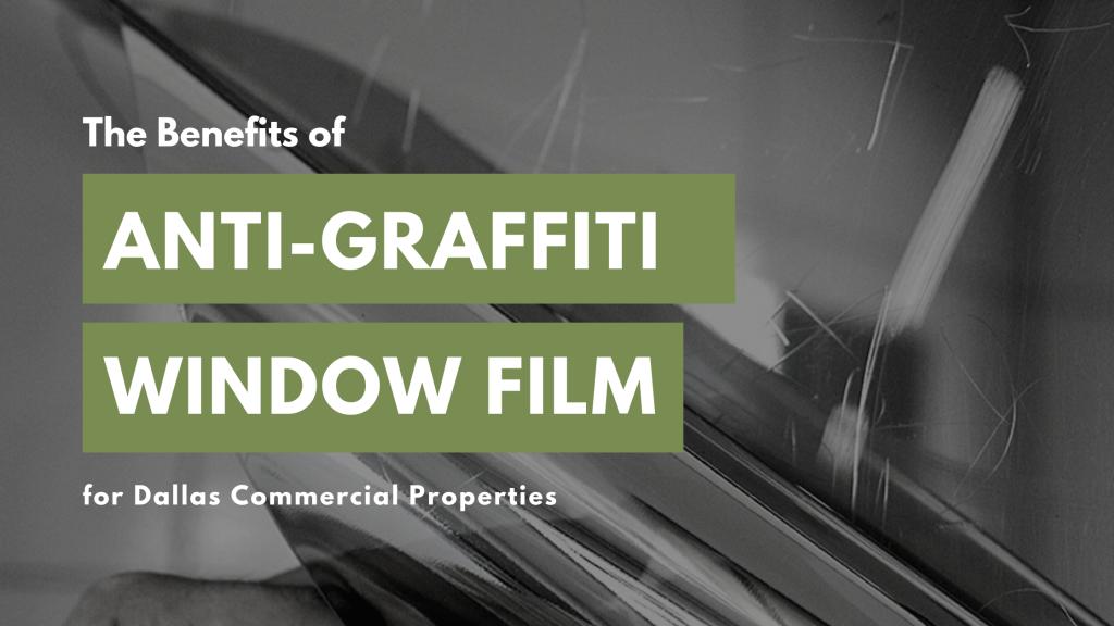 anti graffiti window film dallas commercial