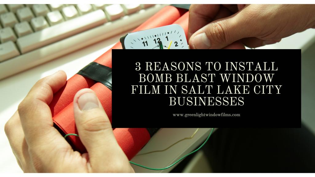 bomb blast window film salt lake city businesses