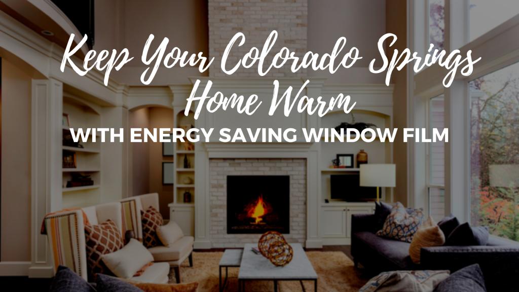 colorado springs energy saving window film
