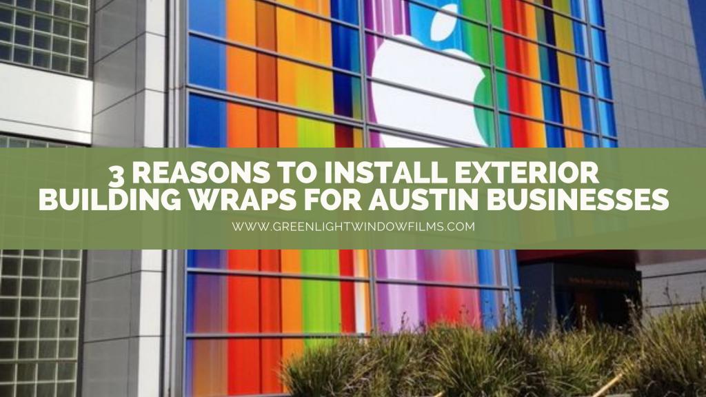 exterior building wraps austin businesses