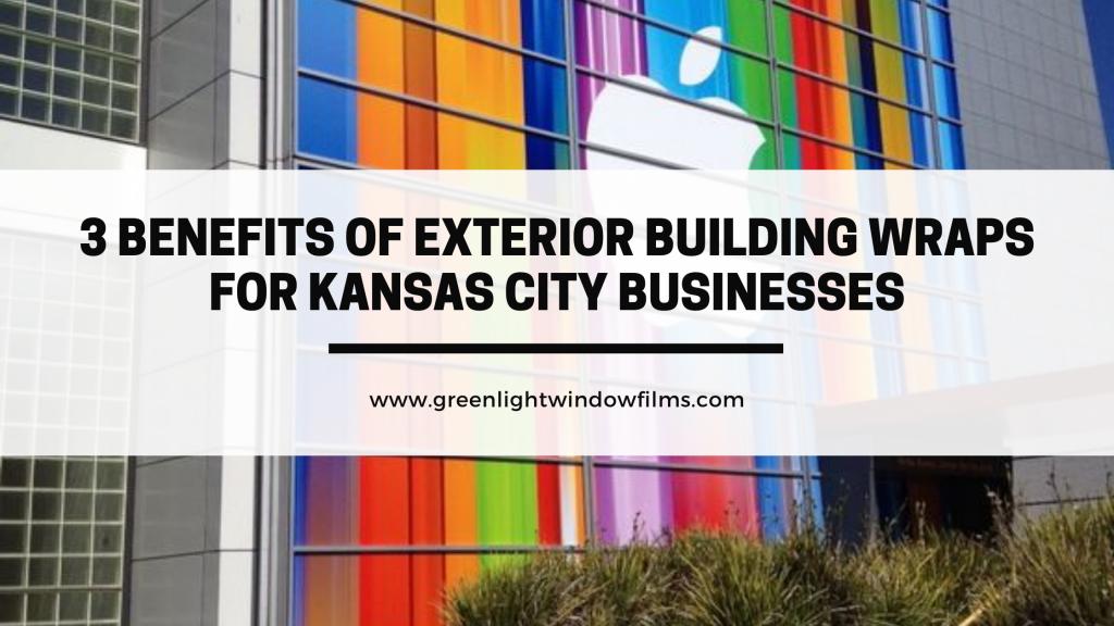 exterior building wraps kansas city businesses