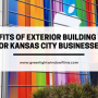 3 Benefits of Exterior Building Wraps for Kansas City Businesses
