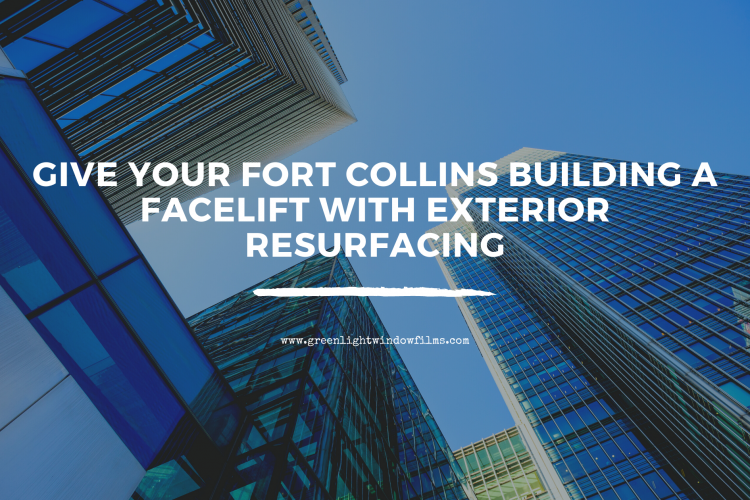 Give Your Fort Collins Building a Facelift with Exterior Resurfacing