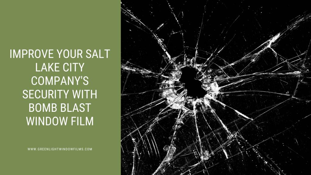 salt lake city security bomb blast window film