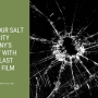 Improve Your Salt Lake City Company's Security with Bomb Blast Window Film