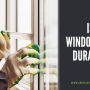 Is Window Film Durable?