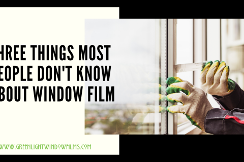 Three Things Most People Don't Know About Window Tinting