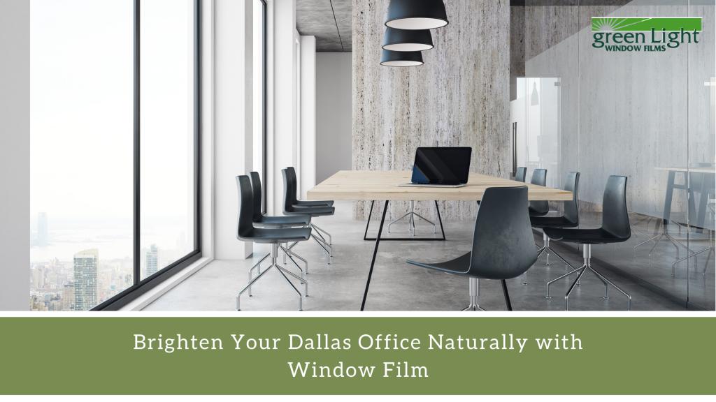 brighten dallas office window film