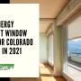 Top 5 Energy Efficient Window Films for Colorado Springs in 2021