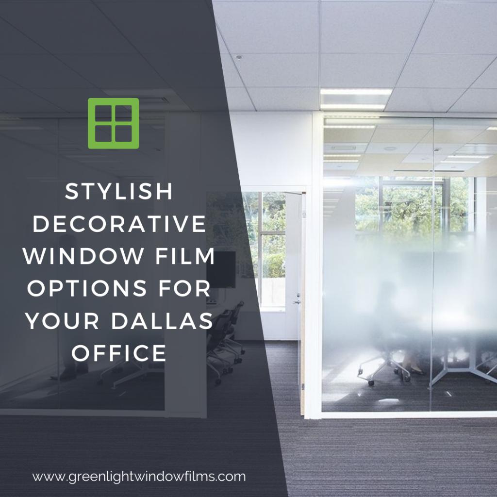 decorative window film dallas office