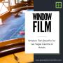 Window Film Benefits for Las Vegas Casinos & Hotels
