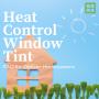 Heat Control Window Tint FAQ for Denver Homeowners