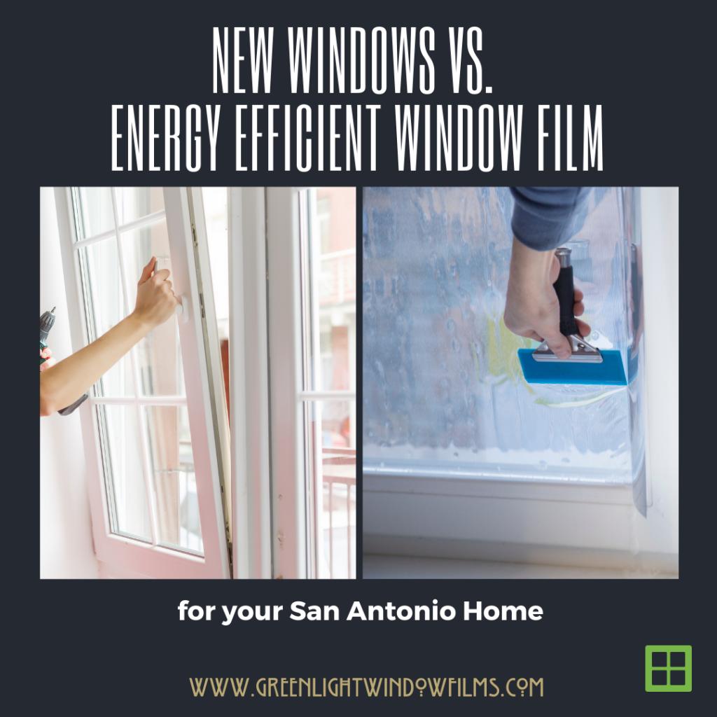 new windows energy efficient window film
